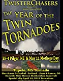 New RELEASE Storm chasing The Year of the Twin Tornadoes