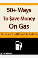 50+ Ways to Save Money on Gas
