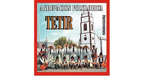 Chotis Majorero de Agrupación Folklórica Tetir en Amazon Music - Amazon.es