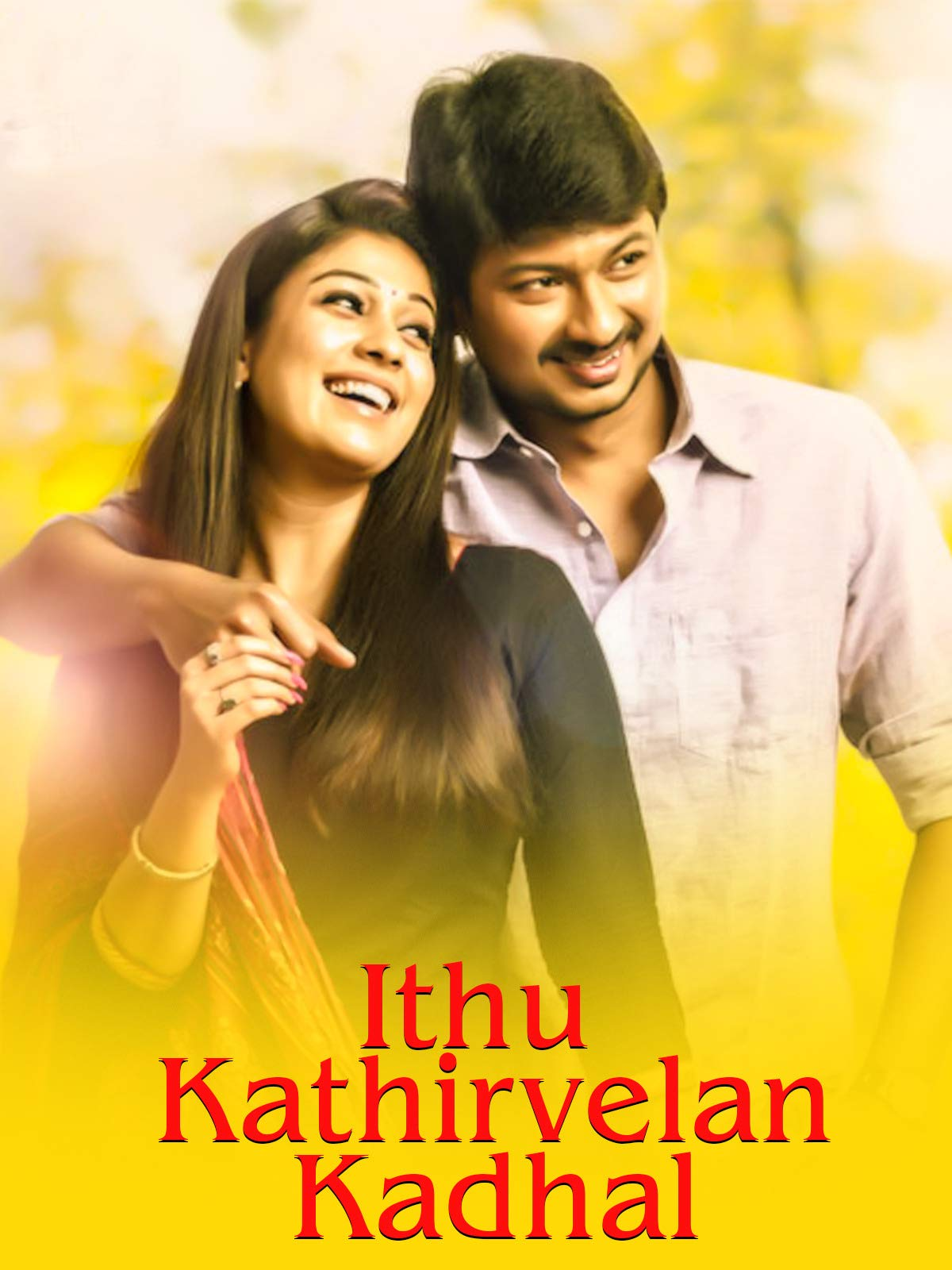 Idhu Kathirvelan Kadhal on Amazon Prime Video UK