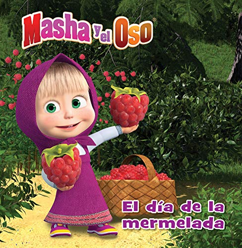 Masha Y El Oso: El Día de la Mermelada / Masha and the Bear: Jam Day