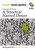 A Streetcar Named Desire (Insight Study Guides)