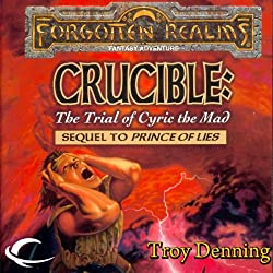Crucible: The Trial of Cyric the Mad