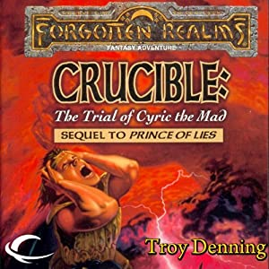 Crucible: The Trial of Cyric the Mad Audiobook