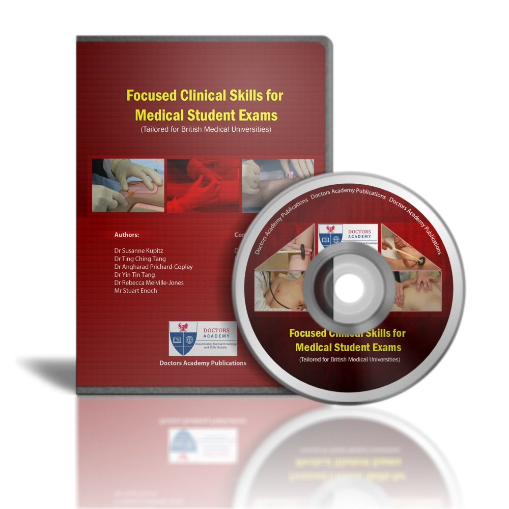 Focused Clinical Skills for Medical Student Exams DVD Dr Ting Ching Tang MB BCh; Dr. Angharad Pritchard-Copley MBBCh (Wales) MA(Oxon); Dr. Yin Yin Tang MBBS (AICSM) BSc (Hons) ; Dr Rebecca Melville-Jones MB BCh