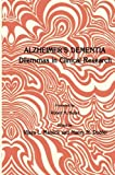 Alzheimer's Dementia : Dilemmas in Clinical Research, Melnick, Vijaya L. and Dubler, Nancy N., 1461295971