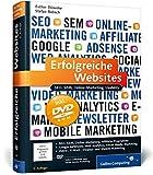 Erfolgreiche Websites: SEO, SEM, Online-Marketing, Usability (Galileo Computing)