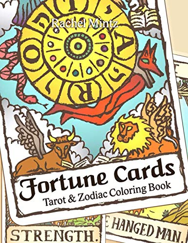 Fortune Cards Tarot & Zodiac - Coloring Book: Gothic Occult Astrology Cards For Adults & Teens (Tarot Cards Scary)