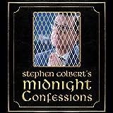 Kyпить Stephen Colbert's Midnight Confessions на Amazon.com