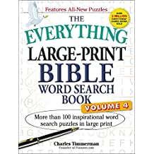 The Everything Large-Print Bible Word Search Book, Volume 4: More Than 100 Inspirational Word Search Puzzles in Large Print