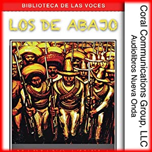 Los de abajo [The Ones from Below] Audiobook