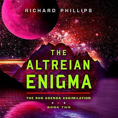 The Altreian Enigma: Rho Agenda Assimilation, Book 2