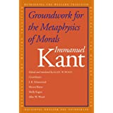 Groundwork for the Metaphysics of Morals (Rethinking the Western Tradition)