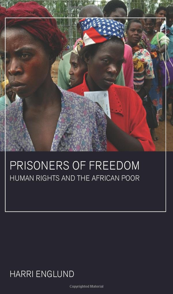 Prisoners of Freedom: Human Rights and the African Poor California Series in Public Anthropology: Amazon.es: H Englund: Libros en idiomas extranjeros