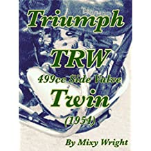 Triumph TRW 499cc Side Valve Twin (1954)