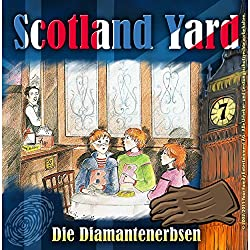 Die Diamantenerbsen (Scotland Yard 7)