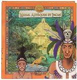Mayas Aztèques et Incas