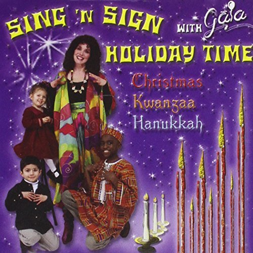 Read Online Sing 'N Sign Holiday Time With Gaia: Christmas, Kwanzaa & Hanukkah pdf