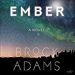 Ember | Brock Adams