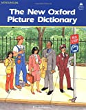 The New Oxford Picture Dictionary: Monolingual English Edition