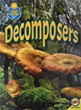 img - for Decomposers (Fascinating Food Chains) book / textbook / text book