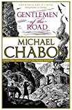 Front cover for the book Gentlemen of the Road by Michael Chabon