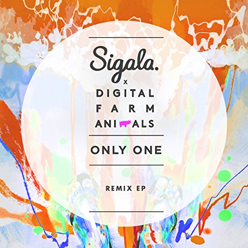 Only One (Blonde vs Sigala Remix)