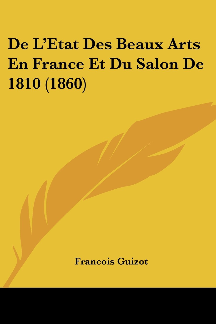 De L'Etat Des Beaux Arts En France Et Du Salon De 1810 (1860) (French Edition) pdf epub