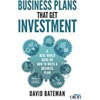 Business Plans That Get Investment: A Real-World Guide on How to Write a Business Plan: Includes the Ultimate and Proven Template for Success