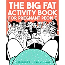 The Big Fat Activity Book for Pregnant People