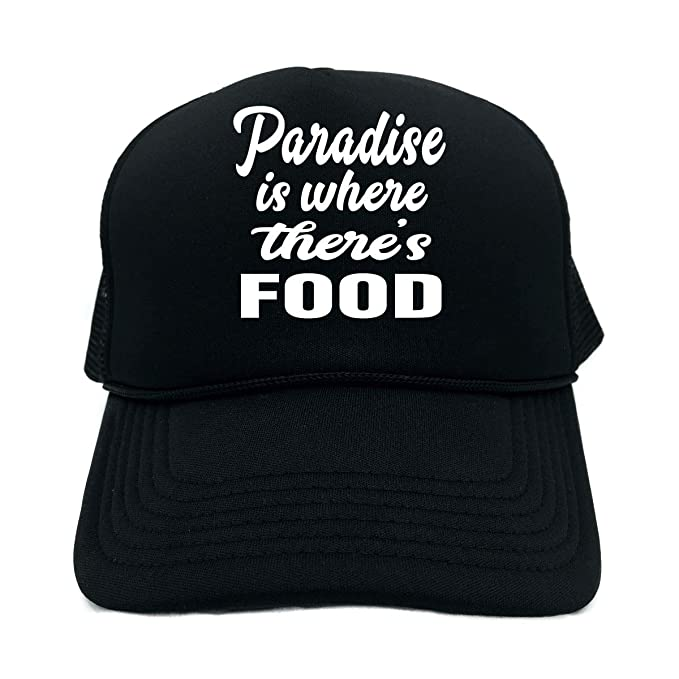 Amazon.com  Funny Trucker Hat (Paradise is Where There s Food) Unisex Adult  Foam Cap  Clothing 269e567f66b2