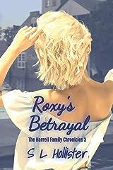 Roxy's Betrayal: The Harrell Family Chronicles Paperback