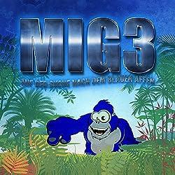 MIG3: Auf der Suche nach dem Blauen Affen