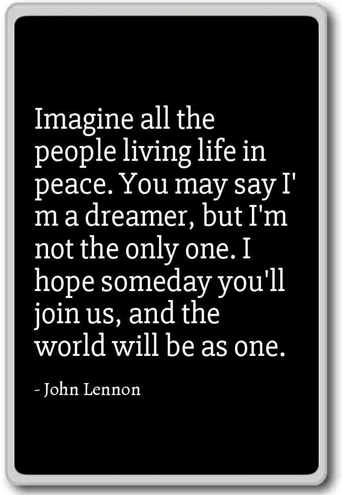 Amazon Imagine All The People Living Life In Peace Yo