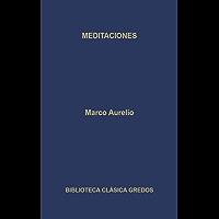 Meditaciones (Biblioteca Clásica Gredos nº 5)