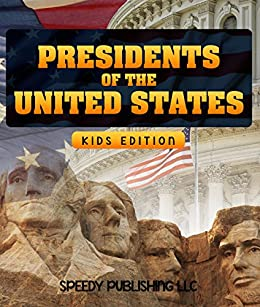 Presidents of the united states kids edition kindle for Presidents and their home states