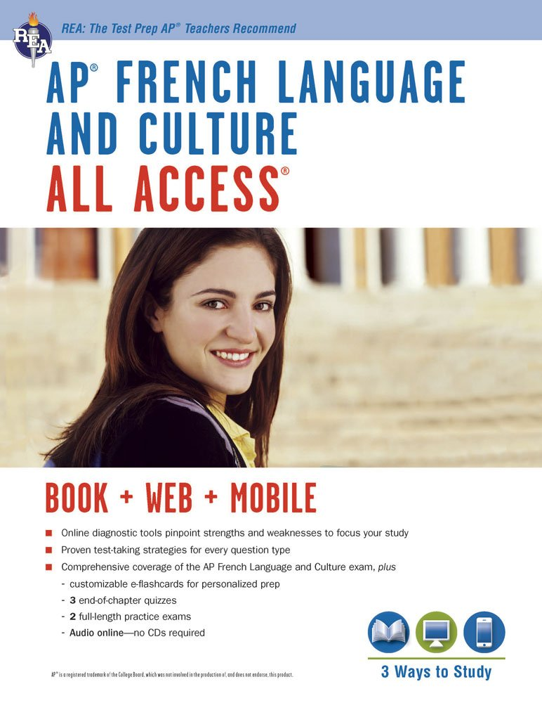 AP® French Language & Culture All Access w/Audio: Book + Online + Mobile (Advanced Placement (AP) All Access) (English and French Edition) by Research & Education Association