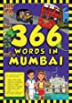 366 Words in Mumbai - Vocabulary, GK and Activity Book for Kids,  Learn 366 English words