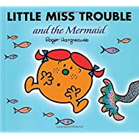Little Miss Trouble and the Mermaid