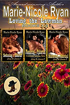 Loving the Lawman Box Set: Books 1 - 3 by [Ryan, Marie-Nicole]