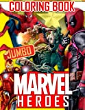 MARVEL Heroes JUMBO Coloring Book: Avengers, Guardians of the Galaxy, Spiderman, Deadpool, Antman, Black Panther, Ironman, Captain of America, Hulk. Raccoon, Gamora, Drax, Thanos, Dr. Strange