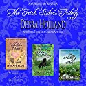 The Irish Sisters Trilogy Audiobook by Debra Holland Narrated by Lara Asmundson
