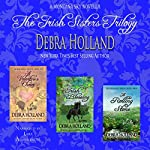 The Irish Sisters Trilogy   Debra Holland