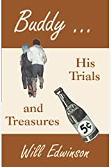 Buddy ...: His Trials and Treasures Paperback