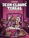 Jean-Claude Tergal, tome 9 : Nous deux, moins toi par Tronchet