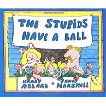 The Stupids Have a Ball (Sandpiper)