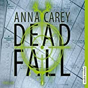 Deadfall (Blackbird 2) | Anna Carey