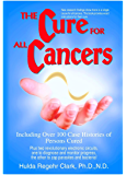 The Cure For All Cancers (English Edition)
