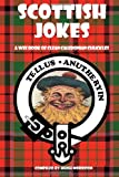 Scottish Jokes: a Wee Book of Clean Caledonian Chuckles, Hugh Morrison, 1495297365