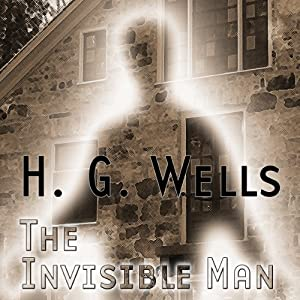 The Invisible Man (Dramatized) Performance
